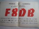 QSL...CARTE RADIO AMATEUR - CAMBRAI - 1966 - F 8 D B - MICHAUT GEORGES - Radio Amateur