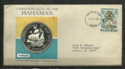 SOBRE MEDALLISTICO  PRIMER DIA 10 JUL 1973 CON UNA PRECIOSA MONEDA DE PLATA PESO APX. 60 GRAMOS 10 DOLARES. (M-1) - Bahamas