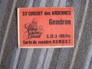 33 ème Circuit Des Ardennes  Gendron Carte De Membre R.U.M.D.R.T.  Rally  Rallye Autocollant Sticker - Colecciones