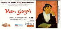 Ticket Billet D'entrée Exposition VAN GOGH - FONDATION PIERRE GIANADDA – MARTIGNY 2000 Entrance L'Arlésienne Mme Ginoux - Eintrittskarten