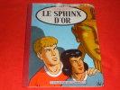 Alix - Jacques Martin - Le Sphinx D Or - Dos Toile - Collection Du Lombard - 1956 - EO - Alix