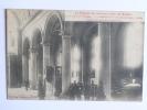 Guerre 1914-15 - Intérieur De L'Eglise De RAON L'ETAPE Incendiée. - Raon L'Etape