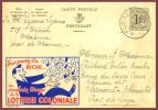 LOTERIE COLONIALE ENTIER POSTAL - Cartes Postales