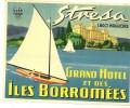 ANCIENNE ETIQUETTE HOTEL - VINTAGE LUGGAGE LABEL - GRAND HOTEL ET DES ILES BORROMEES - STRESA  (ITALIE) - Etiquettes D'hotels
