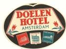 ANCIENNE ETIQUETTE HOTEL - DOELEN HOTEL - AMSTERDAM - PALACE HOTEL - REMBRANDRHOTEL - TULIPES - Etiquettes D'hotels