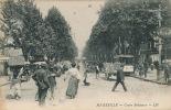 MARSEILLE - Cours Belsunce (belle Animation Avec Policier Et Tramway) - Canebière, Centre Ville