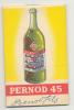 PERNOD 45 - Bloc-notes Publicitaire - Anisette - Pastis (f3) - Alcools