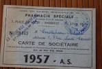 1957 CARTE ADHERENT UNION DES STE MUTUALISTES PHARMACIE SPECIALE PLACE DU  LYCEE MARSEILLE > STE > LA PROVENCE NOU - Mapas