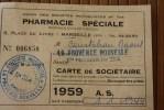 1959 CARTE ADHERENT UNION DES STE MUTUALISTES PHARMACIE SPECIALE PLACE DU  LYCEE MARSEILLE > STE > LA PROVENCE NOU - Mapas
