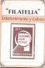 FILATELIA ENTRETENIMIENTO Y CULTURA SELECCIONES EL GORRION FILATELICO NRO. 1 95 PAGINAS - Letteratura