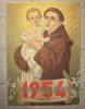 CALENDARIO SANT ANTONIO DA PADOVA ANNO 1954 ORFANOTROFIO ANTONIANO CRISTO RE MESSINA - Calendari