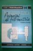 PEB/9 QUADERNI DI ELETTRIFICAZIONE N.14 Ed.Delfino/ILLUMINOTECNICA - FOTOMETRIA - Scienze & Tecnica