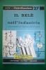 PEB/18 QUADERNI DI ELETTRIFICAZIONE N.27 Ed.Delfino/IL RELE' TIPO TELEFONICO NELL'INDUSTRIA - Telefonia