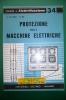 PEB/23 QUADERNI DI ELETTRIFICAZIONE N.34 Ed.Delfino/PROTEZIONE DELLE MACCHINE ELETTRICHE - Scienze & Tecnica