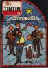 TINTIN JOURNAL 479 1957, Joyeux Noël Avec TINTIN, MILOU, HADDOCK, DUPONT (D), TOURNESOL. MINUIT CHRETIEN (ADAM). ROL. - Tintin
