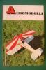 "PEB/26 D'Agostino AEROMODELLI ""Piccole Guide Mondadori "" I^ Ed.1967/AEREI - Modellismo"