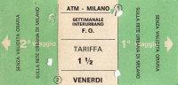 ATM MILANO SETTIMANALE INTERURBANO 1 1\2 TARIFFA VENERDI E SABATO 1977 - Autobus