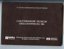 60° SALONE AUTOMOBILE TORINO Caratteristiche Tecniche Autoveicoli 1984 (290 Pag.) - Libri, Riviste, Fumetti