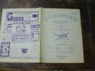 100 Ans D'âge :Crue De La SEINE;  TOLSTOÏ ; Drame Du SUFFREN à Boulogne ; Les Créateurs De La MODE (important Doc.) ;U.K - 1900 - 1949