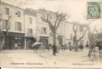 CHATEAURENARD  PLACE DE LA REPUBLIQUE 1907 - Chateaurenard