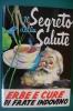 PEC/9 IL SEGRETO DELLA SALUTE ERBE E CURE DI FRATE INDOVINO Ed. Frate Indovino - Perugia 1972/ERBORISTERIA/BOTANICA - Medicina, Biologia, Chimica