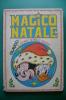 PEC/25 Albo Cartonato Auguri Disney - MAGICO NATALE 12 STORIE Di Walt Disney Mondadori 1987/TOPOLINO - Disney
