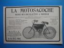 Publicité 1910 LA MOTOSACOCHE  Reine Des Bicyclettes à Moteur - Publicités