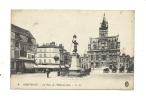 Cp, 60, Compiègne, La Place De L'Hôtel De Ville, écrite 1915 - Compiegne