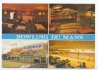 Bowling Du Mans. Multivues. - Le Mans