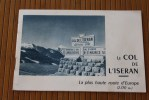 LE COL DE L'ISERAN LA + HAUTE ROUTE D'EUROPE 2770M HELIOGRAVURE  GUIDE TOURISTIQUE PLANS INFOS RENSEIGNEMENTS - Europe