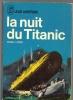 J AI LU..LEUR AVENTURE / LA GUERRE .A. 45.. LA NUIT DU TITANIC - Aventure