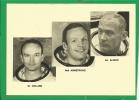 APOLLO 11 ( 16 JUILLET 1969)  MICHAEL COLLINS - NEIL A. ARMSTRONG  - EDWIN E. ALDRIN - Espace