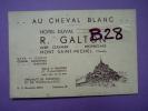 50 - MONT SAINT-MICHEL Publicité AU CHEVAL BLANC HOTEL DUVAL R. GALTON CHEF CUISINIER  (horaires Des Marées Au Dos) - Cartes De Visite