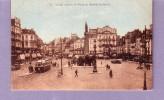 59 - Lille - Place Du Général De Gaulle  - Editeur: Delaplace N° 26 (voitures, Automobile, Tramway, Moto) - Lille