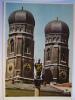 Frauenkirche Und Patrona Bavariae Munchen Germany Postcard - Muenchen