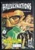 PETIT FORMAT HALLUCINATIONS 1ERE SERIE 045 AREDIT - Hallucination