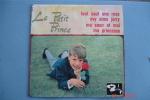 """Le Petit Prince,""""Tout Sauf Une Rose """"Super 45 T Barclay,lancé Par Claude François - Enfants"""