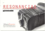 RESONANCIAS EXPRESIONES TANGUERAS ACTUALES PRIMAVERA 2011 ALLIANCE FRANCAISE ARGENTINA - Musique Et Musiciens