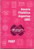 ANUARIO FILATELICO ARGENTINO 2002 FAEF 50 ANIVERSARIO 1952-2002 FEDERACION ARGENTINA DE ENTIDADES FILATELICAS - Letteratura