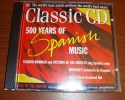Cd Fm Volume 76 500 Years Of Spanish Music Placindo Domingo And Victoria De Los Angeles Sing Spanish Songs - Classique