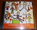 Cd Fm Volume 88b Classic For Kids Saint-Saëns Fauré Debussy Beethoven - Classique