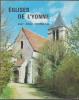 EGLISES  DE L'YONNE ABEL MOREAU - Bourgogne