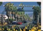 CP, USA, Californie, Palm Spring, Palm Canyon Drive, 2001, Voyagée - Palm Springs