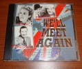 Cd Wel´ll Meet Again 20 War Time Classics Including Coward Berlin Loss Fields Glenn Miller And Many More - Compilations