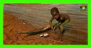 CÔTE D´IVOIRE - ENFANT - MON PAPA EST PÊCHEUR  - PHOTO, J.C. NOURAULT - DIMENSION 10.5 X 21cm - - Côte-d'Ivoire