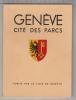 Genève Cité Des Parcs 1938 - Tourisme