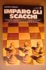 PAV/29 Adolivio Capece IMPARO GLI SCACCHI Oscar Mondadori 1979 - Giochi
