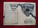 Pochette Photos -pub Kodaks Verichrome-defourne Rochechouard - Unclassified