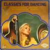 CLASSICS FOR DANCING - CAPRIOLA CP 529-H  / VINYLES 33T - Classique