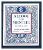 ETIQUETTE GUERIN FRERES -  GRASSE - ALCOOL DE MENTHE SUPERIEURE - Labels